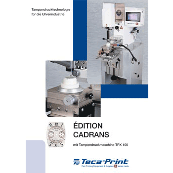 Tampondruckmaschine TPX 100 Edition Cadrans